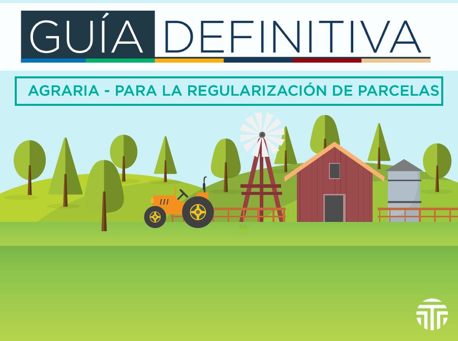 Guía Definitiva Agraria
